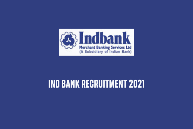 IND Bank Recruitment 2021