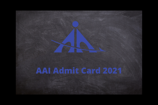 AAI Admit Card 2021