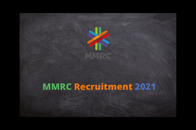 MMRC Recruitment 2021