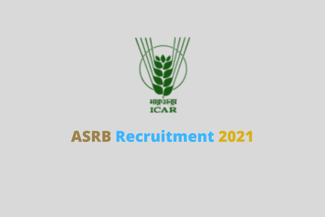 ASRB Recruitment 2021